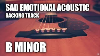 Sad Emotional Acoustic Backing Track In B Minor