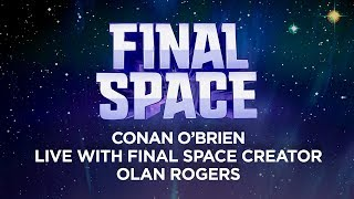 """Conan LIVE With """"Final Space"""" Creator Olan Rogers"""