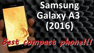Samsung Galaxy A3 (2016) Review | Best Compact Phone!!!