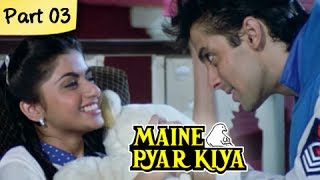 Maine Pyar Kiya (HD) - Part 03/13 - Blockbuster Romantic Hit Hindi Movie - Salman Khan, Bhagyashree
