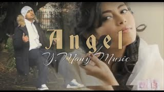 Angel - Y.Mony feat Honey   Official music video