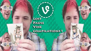Lost Pause Vine Compilation#1-What The Noble!