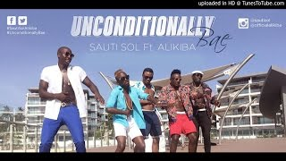 Sauti Sol ft Alikiba - Unconditionally Bae