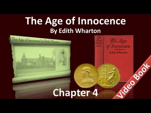 Chapter 04 - The Age of Innocence by Edith Wharton