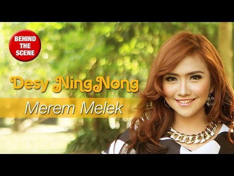 Desy Ning Nong - Merem Melek Behind The Scene