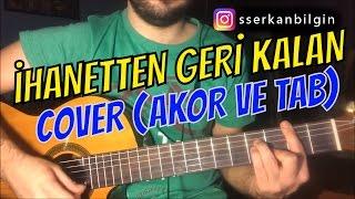 İhanetten Geri Kalan / Sezen Aksu (Cover) Akor