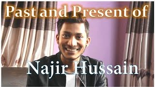 Past and Present of Najir Hussen - Actor Hostel Returns