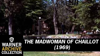 The Madwoman of Chaillot (Preview Clip)