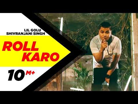 Xxx Mp4 Roll Karo Full Video Lil Golu Feat Shivranjani Singh Speed Records 3gp Sex