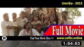 Watch: Umrika (2015) Full Movie Online