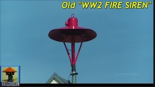 Old WW2 FIRE SIREN with scary AIR RAID Signal
