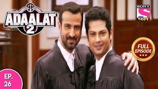 Adaalat - Full Episode 26 - 27th  December, 2017