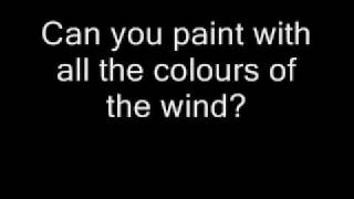 Pocahontas - Colours Of The Wind lyrics