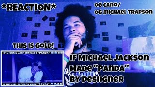 """THIS IS GOLD! - If Michael Jackson Made """"Panda"""" by Desiigner *REACTION*"""