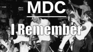MDC - I Remember (WITH RIOT FOOTAGE)