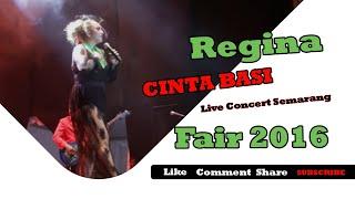 Regina, Cinta Basi Live Concert Semarang Fair 2016