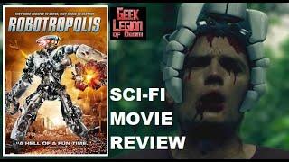 ROBOTROPOLIS ( 2011 ) B-Movie Review
