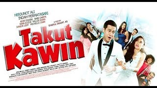 TAKUT KAWIN 2018 | FULL MOVIE HD