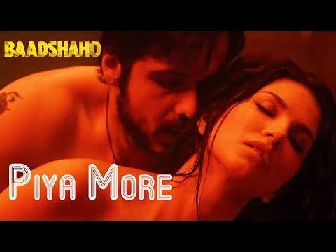 Xxx Mp4 Piya More Song Out Baadshaho Emraan Hashmi Sunny Leone 3gp Sex
