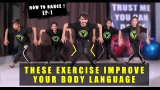 Daily Dance Exercise For improve Your Body Language | HOW TO DANCE EP-1 | Vicky Patel Tutorial