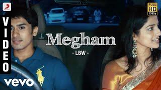 LBW - Megham Video | Asif Taj, Chinmayi | Sathya Prasad