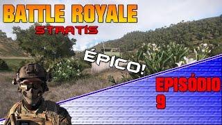 #Arma 3 - Battle Royale 9 (Épico!)