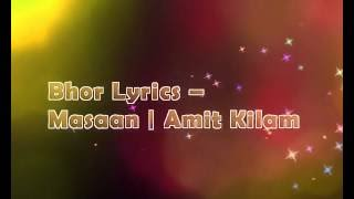 Bhor Bhor full song with lyrics from Masaan movie by indian ocean