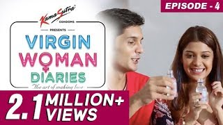 Virgin Woman Diaries – Evicted Virgin | Ep 04 | Web Series | Kabir Sadanand | FrogsLehren | HD