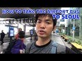 Download Video How to Take the Bus From Airport to Seoul   Seoul Fall Day 1 Part 1 Vlog 3GP MP4 FLV
