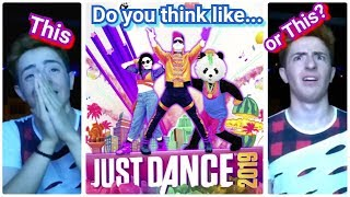 MY FIRST REACTION OF JUST DANCE 2019