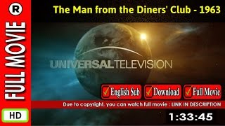Watch The Man from the Diners' Club (1963)