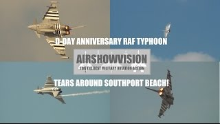 D-DAY ANNIVERSARY TYPHOON@SOUTHPORT AIRSHOW 2014:  #BRING THE NOISE!!! (airshowvision)