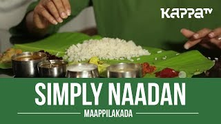 Maappilakada - Simply Naadan - Kappa TV