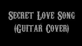 Secret Love Song - Little Mix Ft. Jason Derulo (Guitar Cover With Lyrics & Chords)