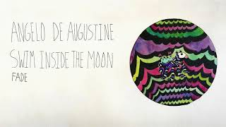 Angelo De Augustine - Fade (Official Audio)
