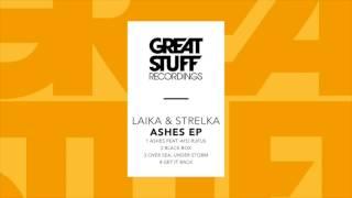 Laika & Strelka - Ashes Feat.  Ayo Rufus