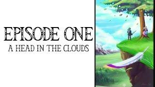 Skyward Sword Cinematic Dub Ep. 1: A Head in the Clouds