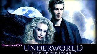 Underworld: rise of the Lycans♡(The Vampire Diaries style)