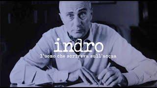 Official Trailer - INDRO. L'UOMO CHE SCRIVEVA SULL'ACQUA