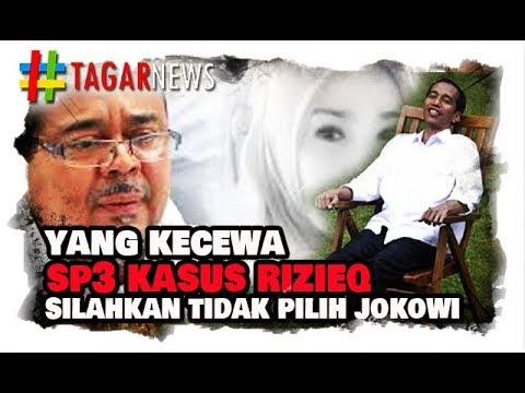 Yang Kecewa Kepada Jokowi karena SP3 Rizieq, Silahkan Tidak Usah Pilih Jokowi!