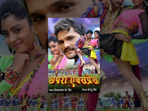 Xxx Mp4 छपरा एक्सप्रेस Chhapra Express Full Bhojpuri Movie Bhojpuri Film 2015 Khesari Lal Yadav 3gp Sex