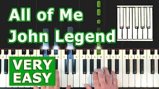 John Legend - All Of Me - VERY EASY Piano Tutorial -  (Synthesia)