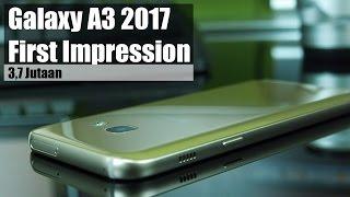 Samsung Galaxy A3 2017 First Impression, Gaming, Camera Test Indonesia