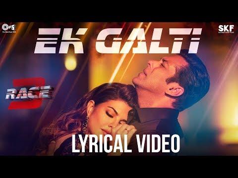 Xxx Mp4 Ek Galti Song Video With Lyrics Race 3 Salman Khan Jacqueline Shivai Vyas 3gp Sex