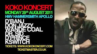 D'BANJ KOKO KONCERT London HMV Apollo Monday Aug 29 2011 TV AD [HQ]