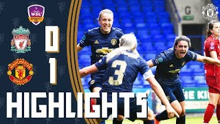 HIGHLIGHTS | Manchester United Women 1-0 Liverpool Women | FA WSL Continental Tyres Cup