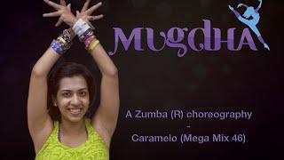 Caramelo (Mega Mix 46)   Zumba workout for lower body   Choreo by Mugdha