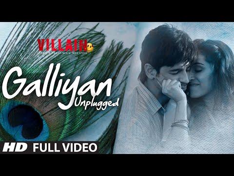 Xxx Mp4 Galliyan Unplugged Full Video Song By Shraddha Kapoor Ek Villain Ankit Tiwari 3gp Sex