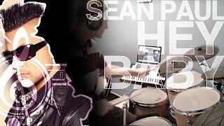 Sean Paul - Hey Baby Drum Cover