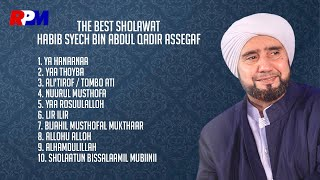 Habib Syech Bin Abdul Qodir Assegaf - The Best Shalawat (Full Album Stream)